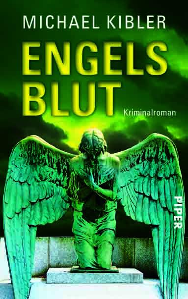 Cover: Michael Kibler, Engelsblut (Erscheint am 10. Dezember 2012)