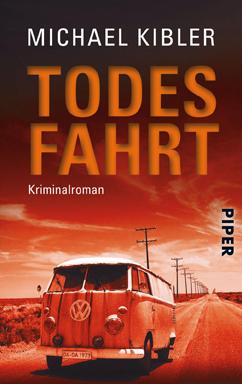 Cover: Michael Kibler, Todesfahrt (November 2011)