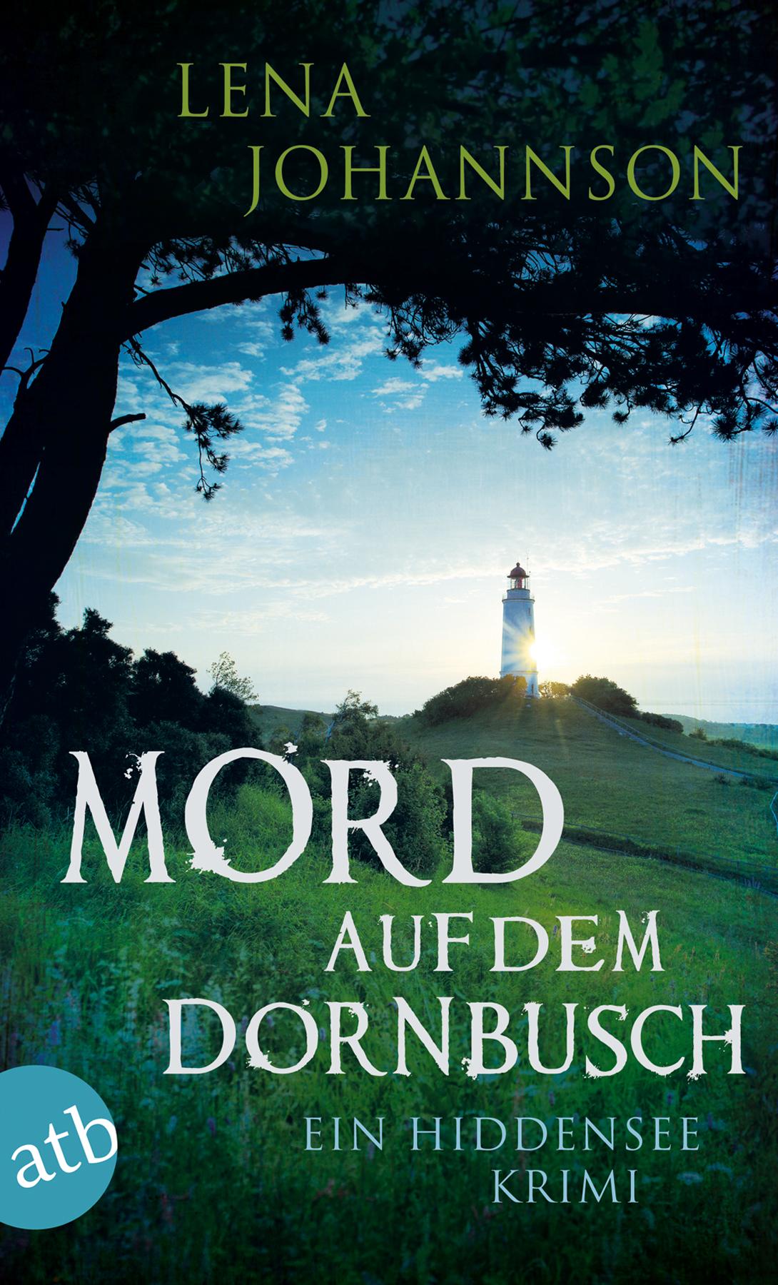 Mord auf dem Dornbusch von Lena Johannson | Cover: aufbau Verlag GmbH & Co. KG, Berlin