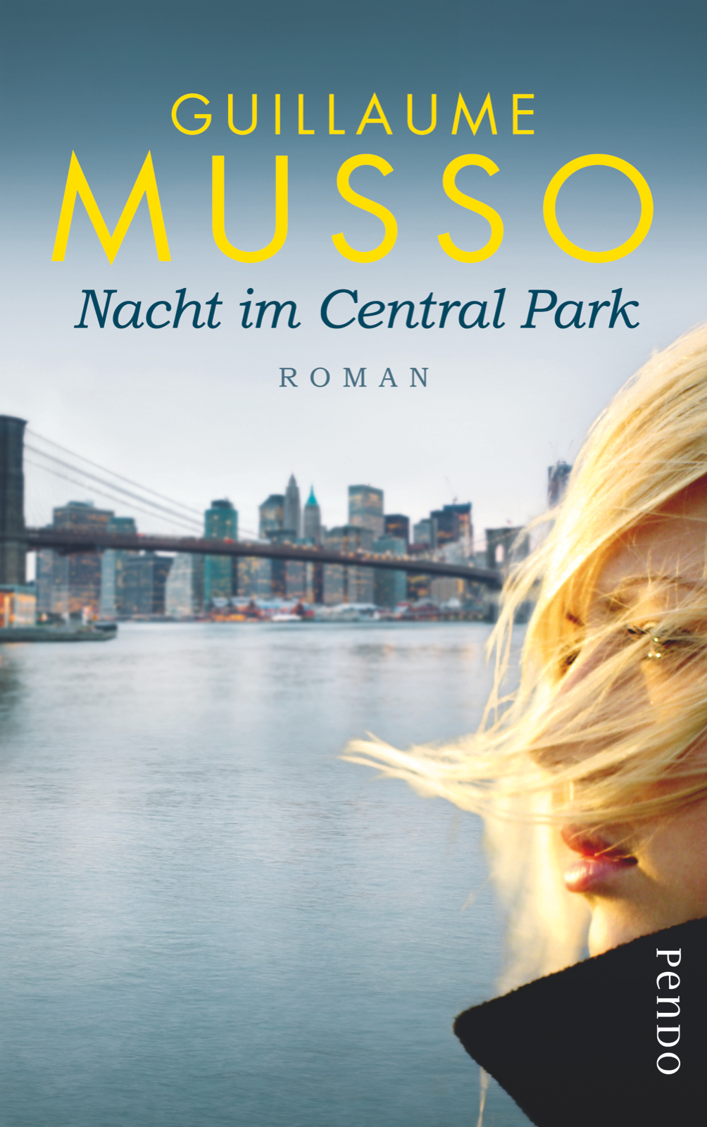 Nacht im Central Park von Guillaume Musso | Cover: Pendo Verlag / Piper Verlag