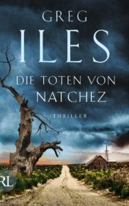 Cover: Greg Iles - Die Toten von Natchez