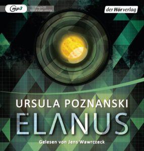 """Cover des Hörbuchs: """"Elanus"""" von Ursula Poznanski"""