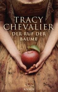 """""""Der Ruf der Bäume"""" von Tracy Chevalier, ISBN: 978-3-8135-0723-2, Cover: Knaus Verlag / (c) Verlagsgruppe Random House GmbH, Muenchen"""