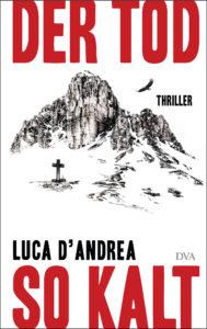 """""""Der Tod so kalt"""" von Luca D'Andrea"""