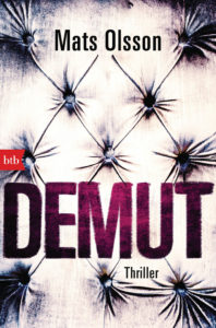 """Cover des Romans """"Demut"""" von Mats Olsson, erschienen im btb Verlag"""