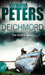 Cover: Deichmord von Katharina Peters, Rügen-Krimi im Aufbau Taschenbuch Verlag