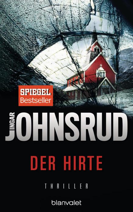 """Cover des Buches """"Der Hirte"""" von Ingar Johnsrud - erschienen im Blanvalet Verlag"""