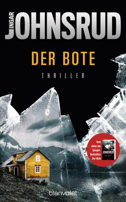 """""""Der Bote"""" von Ingar Johnsrud erscheint 2018 bei Blanvalet"""