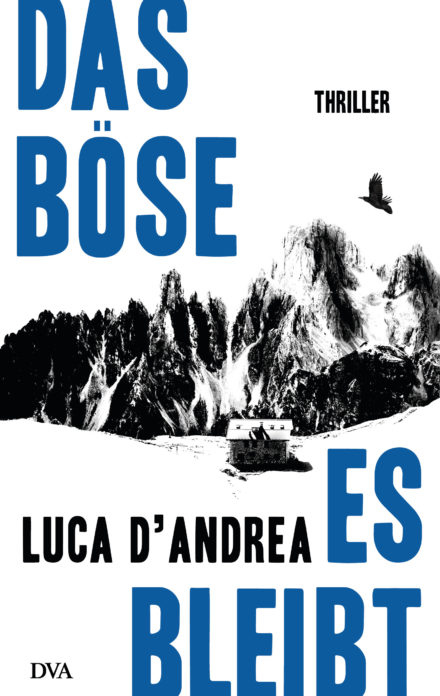 "Cover des Romans ""Das Böse, es bleibt"" von Luca D'Andrea erschienen bei DVA Belletristik"