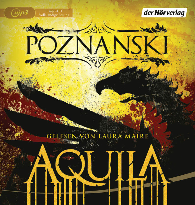 """Cover der Hörbuchs """"Aquila"""" von Ursula Poznanski - erschienen bei """"der hörverlag"""""""